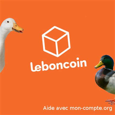 leboncoin mes annonces annonce refus 233 e sur leboncoin fr comment faire