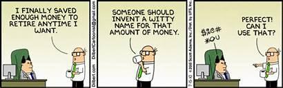Money Dilbert Retirement Comic Quotes Wally Saving