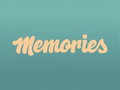 Memories Typography Words Lettering Mania Dribbble Memory