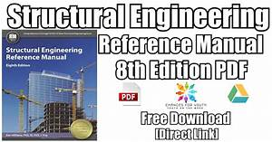 Structural Engineering Reference Manual 8th Edition Pdf