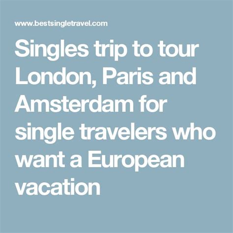Best European Tours For Singles 17 Best Ideas About European Vacation On