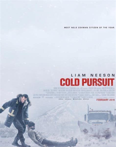 cold pursuit  budget box office cast release date
