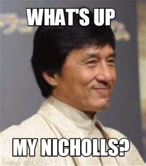 Jackie Chan Meme Creator - meme creator what s up my nicholls meme generator at memecreator org