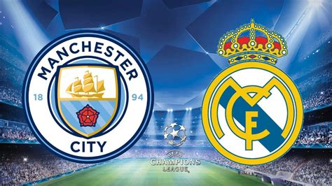 Manchester City vs Real Madrid - 08/07/20 - Champions ...