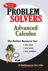 Advanced Calculus Problem Solver By Editors Of Rea