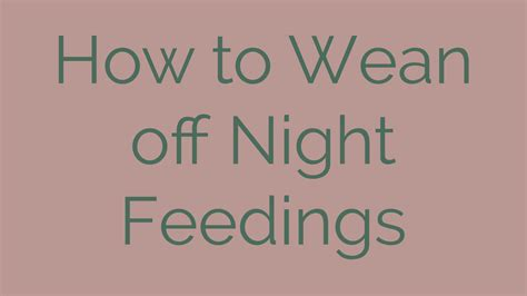 How To Night Wean Wean From Breastfeeding At Night