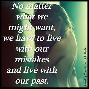 Living With Temptation : no matter what we might want we have to live with out mistakes and live with our past ~ Orissabook.com Haus und Dekorationen