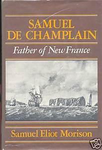 Samuel de Champ... New France Quotes