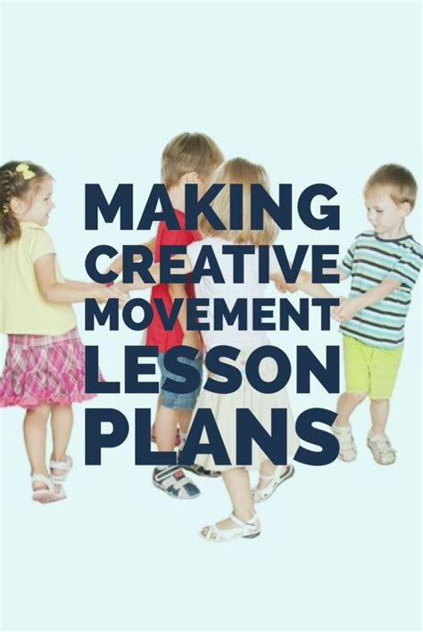 creative movement lesson plans creative and 724 | 37c4ff124dc5836eb0ba188ffd121ac1