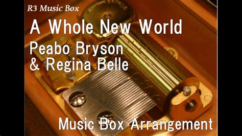 A Whole New World/Peabo Bryson & Regina Belle Music Box