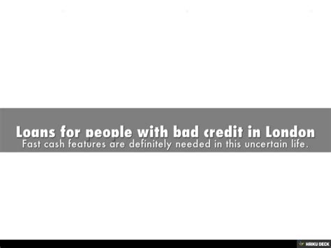 Loans For People With Bad Credit In London Http