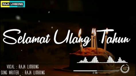 Download lagu lagu ulang tahun romantis mp3 gratis 320kbps (3.29 mb). LAGU ROMANTIS (TAPI) SEDIH - SELAMAT ULANG TAHUN - YouTube