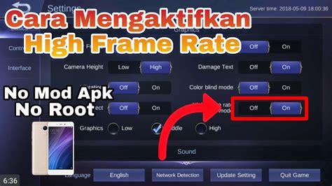 Cara Mengaktifkan High Frame Rate (60 Fps) Tanpa Root