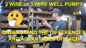 2 Wire And 3 Wire Submersible Well Pump Motor Wiring