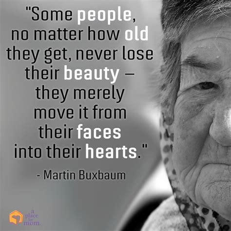 inspirational aging quotes seniors quotesgram