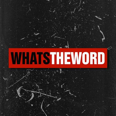 WHATS THE WORD - YouTube