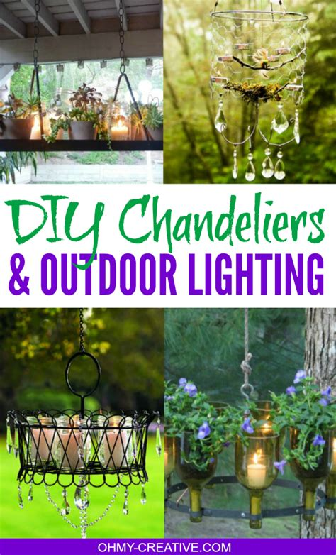 diy chandeliers and outdoor lighting oh my creative