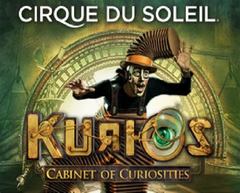 cirque du soleil cabinet of curiosities cirque du soleil presents kurios cabinet of curiosities