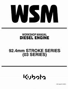 Kubota 92 4mm Stroke 03 Series Diesel Engine Workshop Pdf