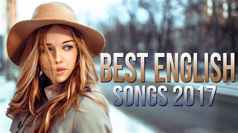 Best English Songs 2017-2018 Hits, Best Songs Of All Time