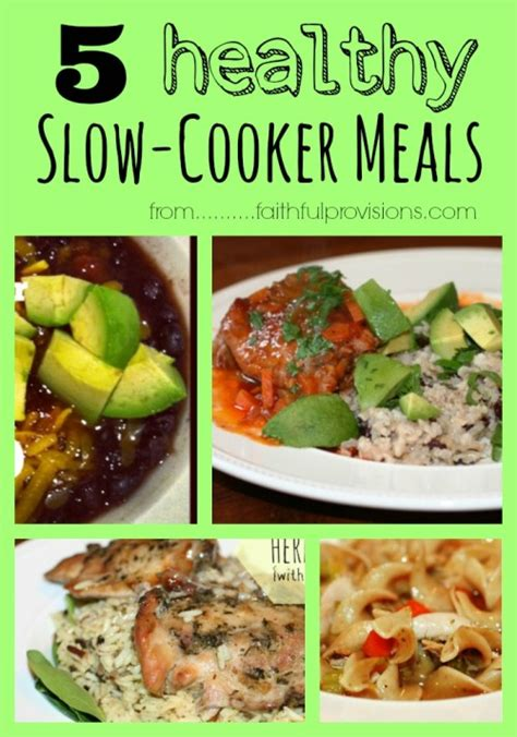 cooker healthy recipes 5 of my favorite healthy slow cooker meals faithful provisions
