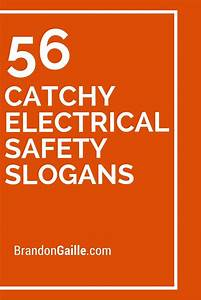 List of 56 Catchy Electrical Safety Slogans | Safety ...