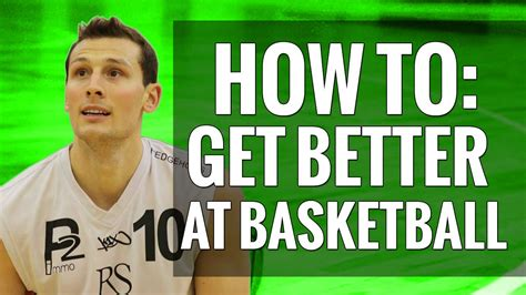 How To Get Better At Basketball — Baller Boot Camp