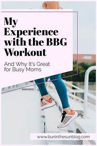 My Experience With The Bbg Workout In 2020