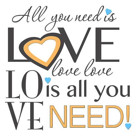All You Need Is Love Love Is All You Need Digital Art By