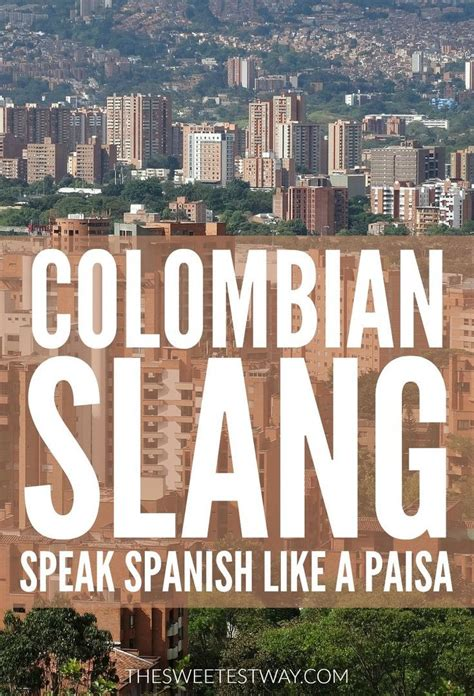 The 25+ Best Colombian Slang Ideas On Pinterest  Colombian Spanish, Colombia And Spanish Phrases