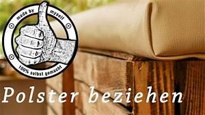 Sitzbank Polstern Anleitung : polster beziehen polstern diy tutorial anleitung youtube ~ Buech-reservation.com Haus und Dekorationen