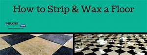 How to strip and wax floors 21 steps to maintaining for How to wax and strip floors