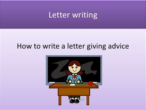 write  letter  advice