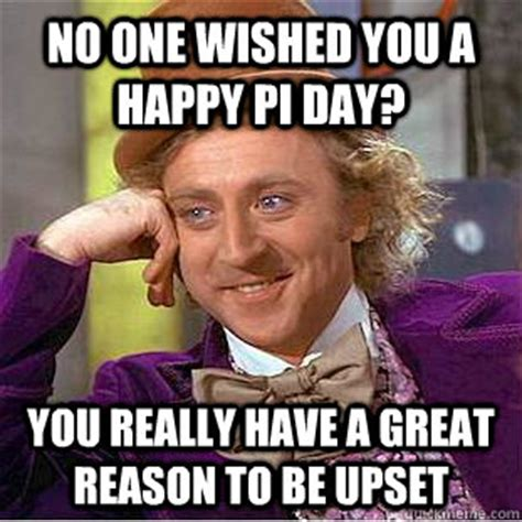 Pi Day Meme - 20 happy pi day memes that are ruling the internet right now