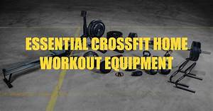Crossfit Equipment For Home Workouts
