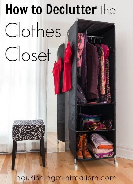 how to declutter the clothes closet clutter s last stand