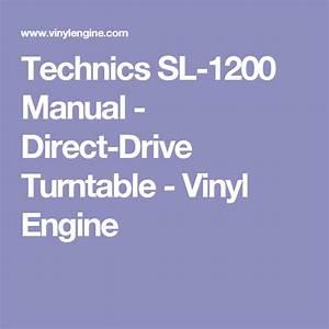 Technics Sl-1200 Manual - Direct-drive Turntable
