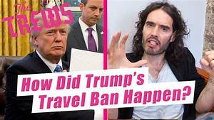 How Did Trump's Travel Ban Happen? Russell Brand The Trews ...