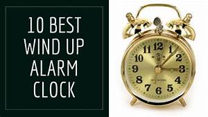 10 Best Wind Up Alarm Clock Review 2020