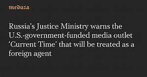 Russia's Justice Ministry warns the U.S.-government-funded ...