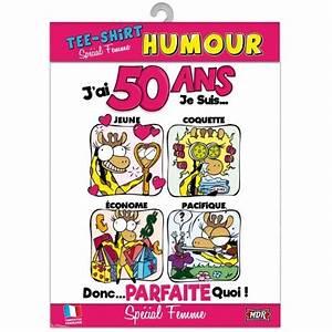 Cadeau Homme 50 Ans : tee shirt humour 50 ans femme ~ Medecine-chirurgie-esthetiques.com Avis de Voitures
