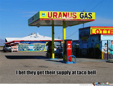 Gas Station Meme - taco bell now has gas stations by assassin4sale meme center