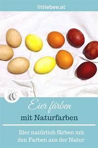 Eierfärben Mit Naturfarben : eier f rben mit naturfarben einfach und nat rlich littlebee ~ Yasmunasinghe.com Haus und Dekorationen