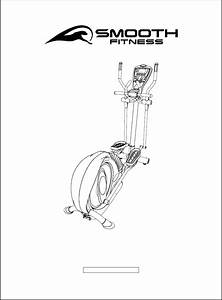 Download Smooth Fitness Elliptical Trainer Ce7 4 Manual