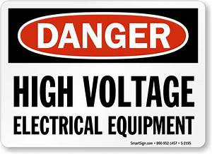 OSHA Danger High Voltage Electrical Equipment Sign, SKU: S ...