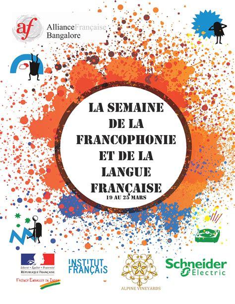 la semaine de la francophonie alliance francaise de