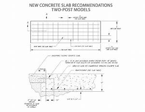 Concrete Floor Requirements - 2-post And 4-post Lifts