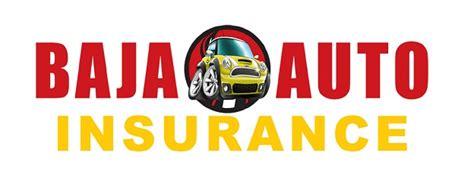 baja insurance baja auto insurance announces now operating sunday hours