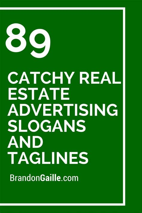 91 Catchy Real Estate Advertising Slogans And Taglines