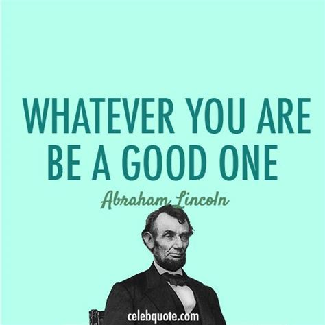 quotes  abraham lincoln  walk slowly